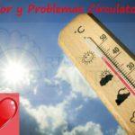 Calor y Problemas Circulatorios